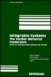 The Verdier Memorial Conference on Integrable Systems: Actes Du Colloque International de Luminy (1991)  by  Y. Kosmann-Schwarzbach