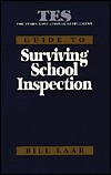 Tes Guide to Surviving School Inspection  by  Laar