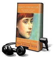 The Virgin Blue [With Headphones]  by  Tracy Chevalier