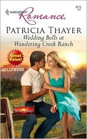 Wedding Bells at Wandering Creek Ranch (Western Weddings, #6)  by  Patricia Thayer