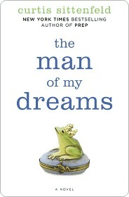 Man of My Dreams  by  Curtis Sittenfeld