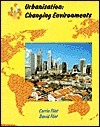 Urbanisation: Changing Environments  by  Corrin Flint