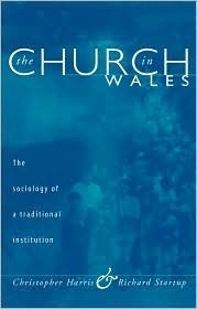 Church in Wales: The Sociology of a Traditional Institution  by  Christopher Harris