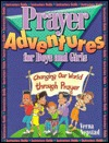 Prayer Adventures for Boys and Girls Instructors Guide  by  Verna Nepstad