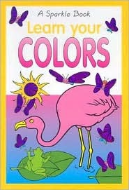 Learn Your Colors  by  The Book Company