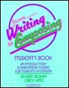 From Writing to Composing Students Book: An Introductory Composition Course for Students of English  by  Beverly Ingram