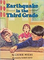 Earthquake in the Third Grade  by  Laurie Myers