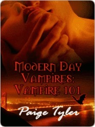 Modern Day Vampires: Vampire 101  by  Paige Tyler