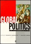 Global Politics: An Introduction  by  Charlotte Bretherton