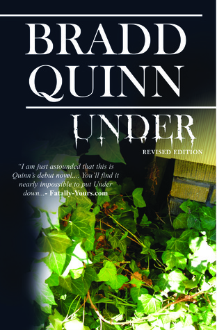 Under: Revised Edition  by  Bradd Quinn