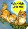 Nighty-Night, Little One (Chunky Books)  by  Lisa McCue