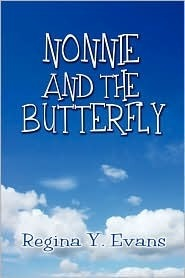 Nonnie and the Butterfly Regina Y. Evans