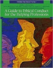 A Guide to Ethical Conduct for the Helping Professions Merrill Merrill Education