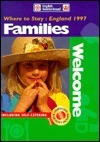 Where to Stay - Families Welcome England, 1997 (Where to Stay Series)  by  English Tourist Board