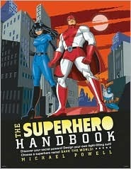 The Superhero Handbook  by  Michael Powell