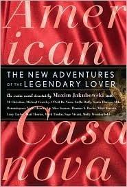 American Casanova: The New Adventures of the Legendary Lover  by  Maxim Jakubowski