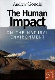 The Human Impact on the Natural Environment, 5th Edition Andrew S. Goudie