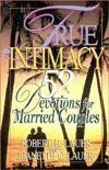 True Intimacy  by  Robert H. Lauer