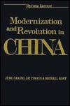 Modernization And Revolution In China June Grasso