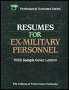 Resumes for Ex-Military Personnel VGM Career Books