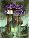 The Horrible Spookhouse  by  Kicki Stridh