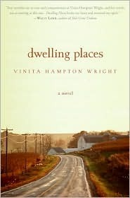 Dwelling Places: A Novel Vinita Hampton Wright