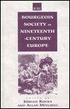 Bourgeois Society in 19th Century Europe Jürgen Kocka