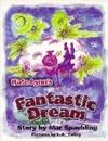 Kate Lynns Fantastic Dream Mar Spaulding