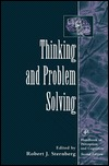 Thinking and Problem Solving  by  Robert J. Sternberg
