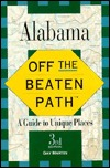 Alabama: A Guide to Unique Places  by  Gay Martin