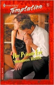 Her Private Eye  by  Shannon Hollis