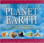 1000 facts on planet Earth John Farndon