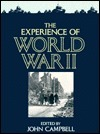The Experience of World War II John Campbell