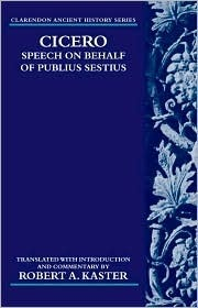 Speech on Behalf of Publius Sestius  by  Marcus Tullius Cicero