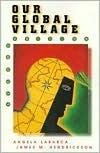 Our Global Village Angela Labarca