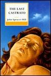 The Last Castrato John Spencer Hill