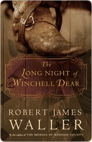 The Long Night of Winchell Dear the Long Night of Winchell Dear the Long Night of Winchell Dear  by  Robert James Waller