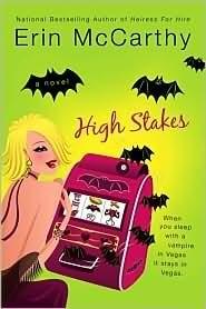 High Stakes (Vegas Vampires, #1) Erin McCarthy
