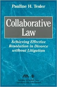 Collaborative Law [With CDROM] Pauline H. Tesler