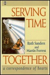 Serving Time Together  by  Rose Perl