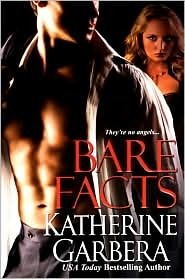 Bare Facts (Liberty Investigations, #1) Katherine Garbera