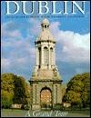 Dublin: A Grand Tour  by  Jacqueline OBrien