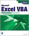 Microsoft Excel VBA: Professional Projects  by  Duane Birnbaum