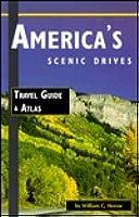 Americas Scenic Drives: Travel Guide & Atlas William C. Herow