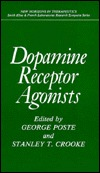 Dopamine Receptor Agonists  by  George Poste