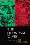 The Quondam Wives Mairi MacInnes