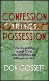 Confession Brings Possession Don Gossett