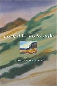 Journey of the Grey Fox People Harold Courlander