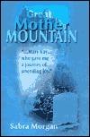 Great Mother Mountain sabra morgan