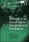 Reflecting on Social Work-Discipline and Profession Robin Lovelock